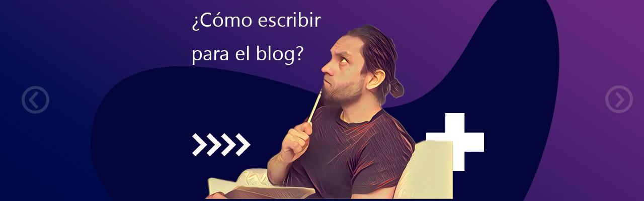 como escribir para el blog